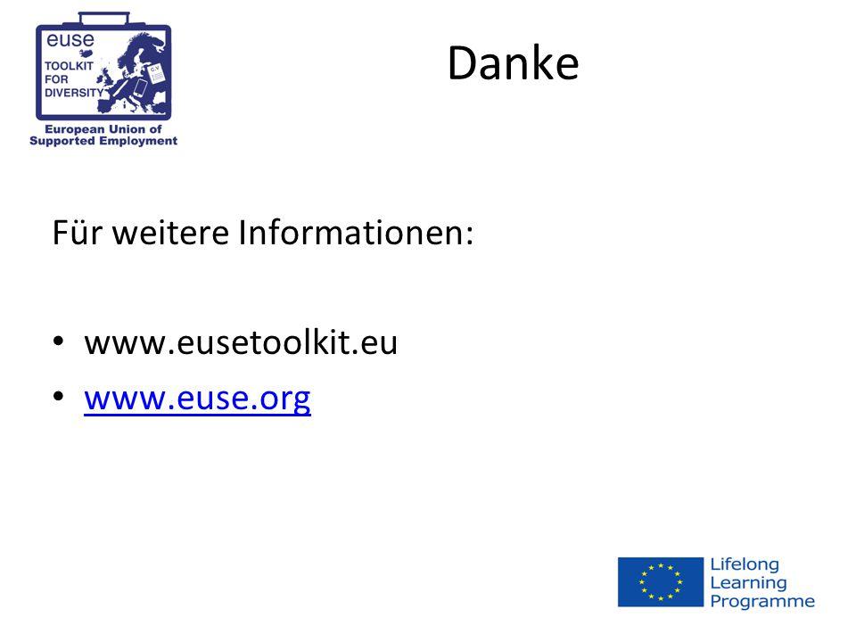Danke Für weitere Informationen: www.eusetoolkit.eu www.euse.org