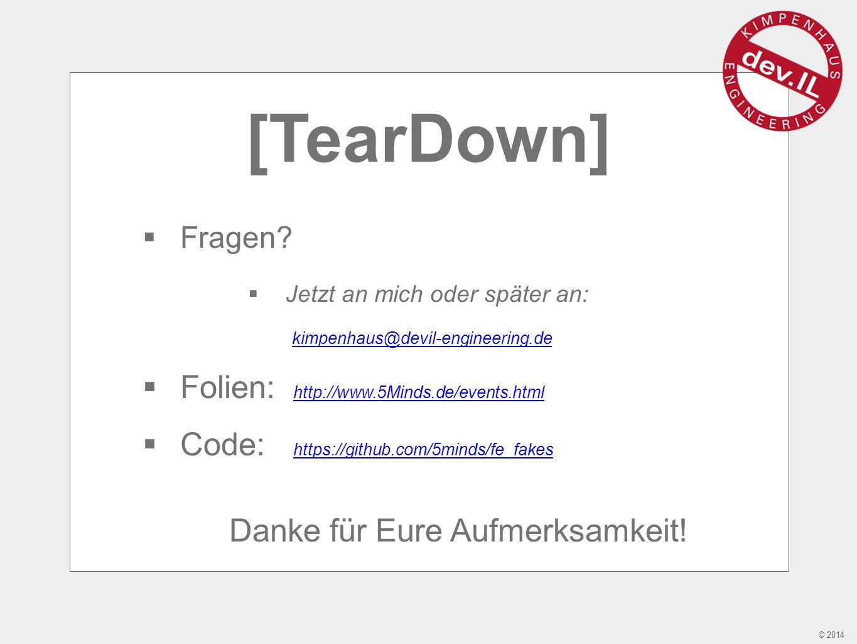 © 2014 [TearDown]  Fragen.