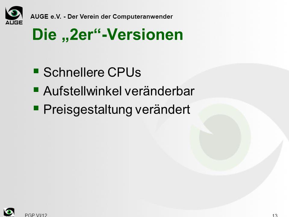 """AUGE e.V. - Der Verein der Computeranwender Die """"2er""""-Versionen  Schnellere CPUs  Aufstellwinkel veränderbar  Preisgestaltung verändert 13 PGP VI/1"""