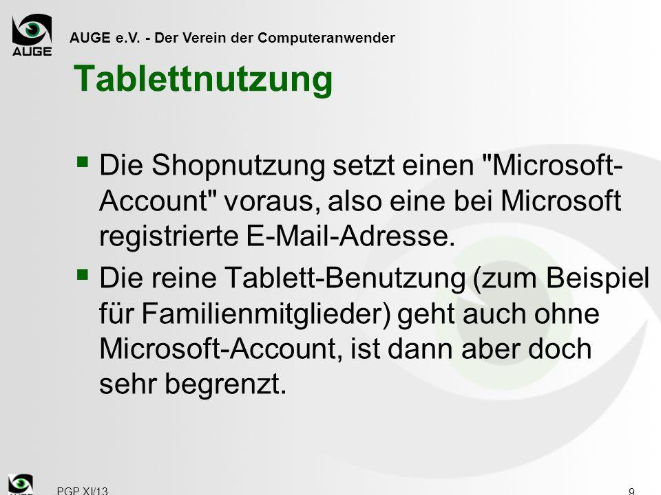 AUGE e.V. - Der Verein der Computeranwender Tablettnutzung  Die Shopnutzung setzt einen