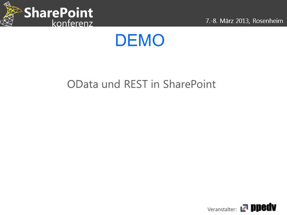 7.-8. März 2013, Rosenheim Veranstalter: DEMO OData und REST in SharePoint