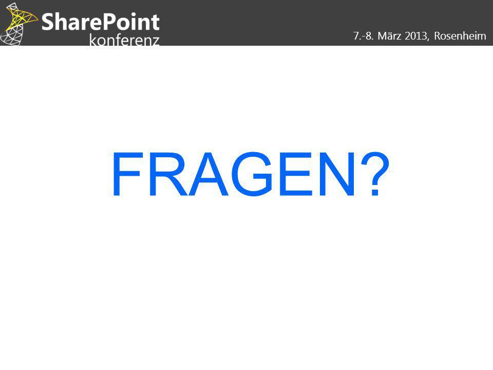 7.-8. März 2013, Rosenheim FRAGEN?