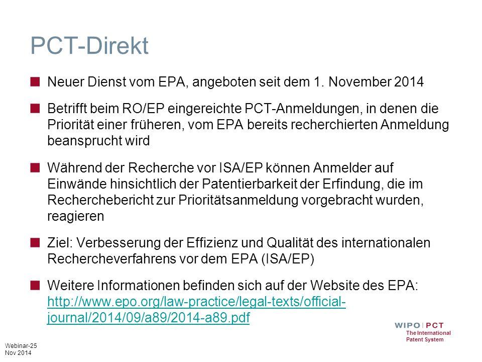 Webinar-25 Nov 2014 The International Patent System PCT-Direkt ■ Neuer Dienst vom EPA, angeboten seit dem 1.
