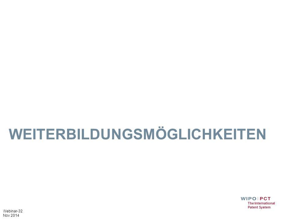 Webinar-32 Nov 2014 The International Patent System WEITERBILDUNGSMÖGLICHKEITEN