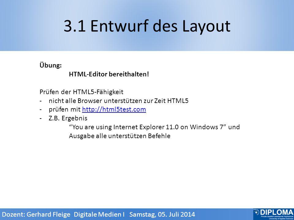 3.1 Entwurf des Layout Übung: HTML-Editor bereithalten.