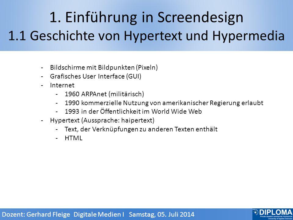 3.4 Typografie 3.4.1 Bildschirmschriften Dozent: Gerhard Fleige Digitale Medien I Samstag, 05.