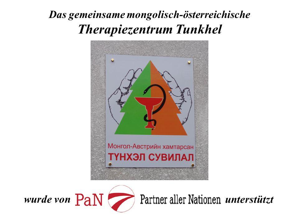 Das gemeinsame mongolisch-österreichische Therapiezentrum Tunkhel wurde von unterstützt