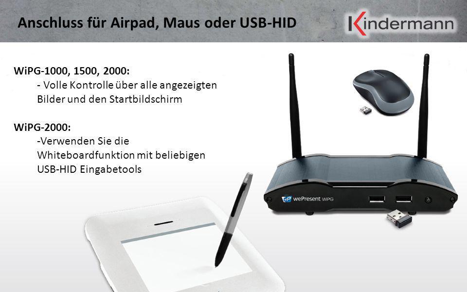 Anschluss für Airpad, Maus oder USB-HID WiPG-1000, 1500, 2000: - Volle Kontrolle über alle angezeigten Bilder und den Startbildschirm WiPG-2000: -Verw