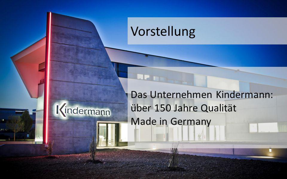 Vorstellung Das Unternehmen Kindermann: über 150 Jahre Qualität Made in Germany