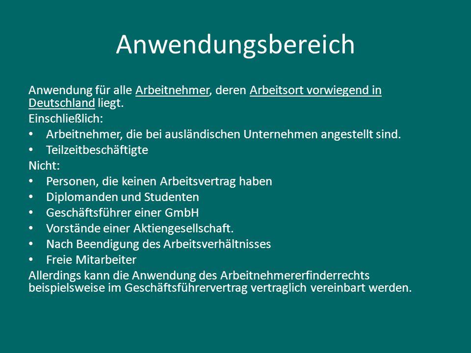 Anwendungsbereich Anwendung für alle Arbeitnehmer, deren Arbeitsort vorwiegend in Deutschland liegt. Einschließlich: Arbeitnehmer, die bei ausländisch