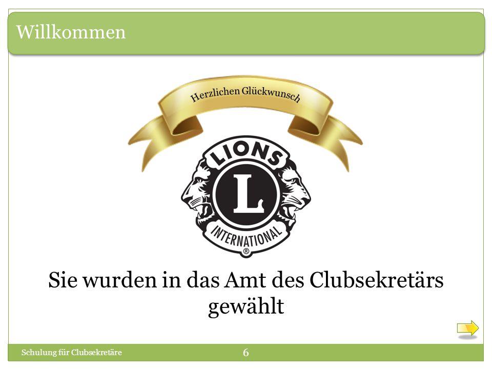 Verantwortungen des Clubsekretärs Schulung für Clubsekretäre 47 Der Clubsekretär erhält von LCI und anderen Quellen viele Informationen über Schulung, Veranstaltungen und Treffen.