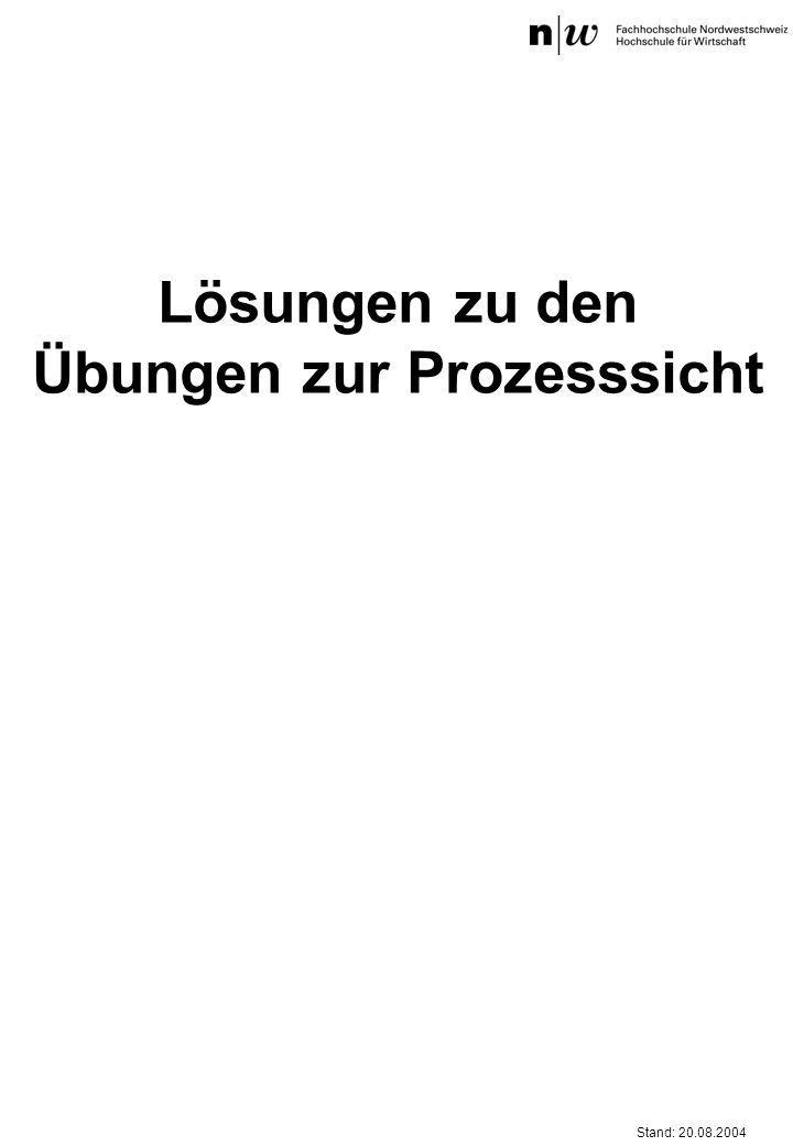 Stand: 20.08.2004 Lösungen zu den Übungen zur Prozesssicht