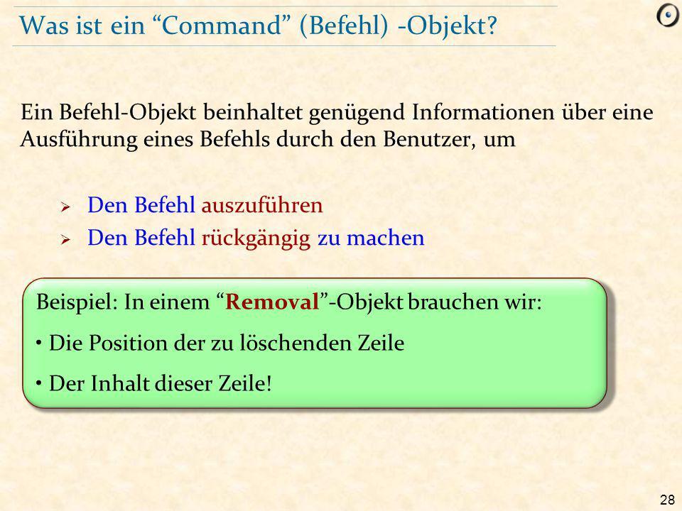 28 Was ist ein Command (Befehl) -Objekt.