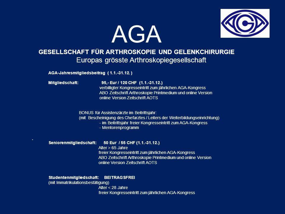AGA GESELLSCHAFT FÜR ARTHROSKOPIE UND GELENKCHIRURGIE Europas grösste Arthroskopiegesellschaft.