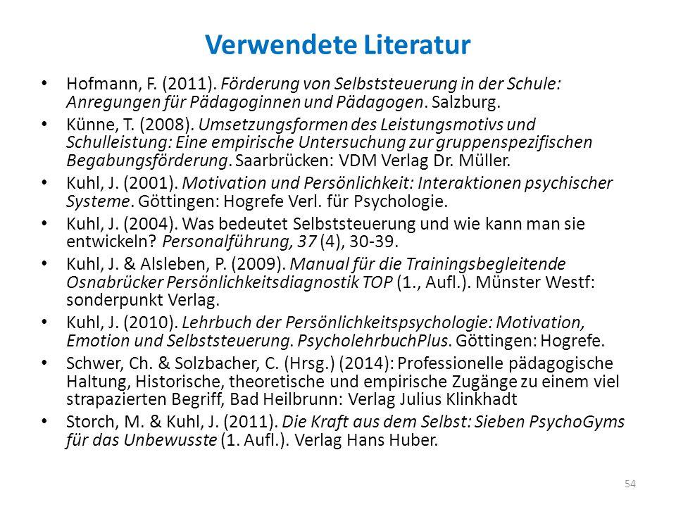 Verwendete Literatur Hofmann, F.(2011).