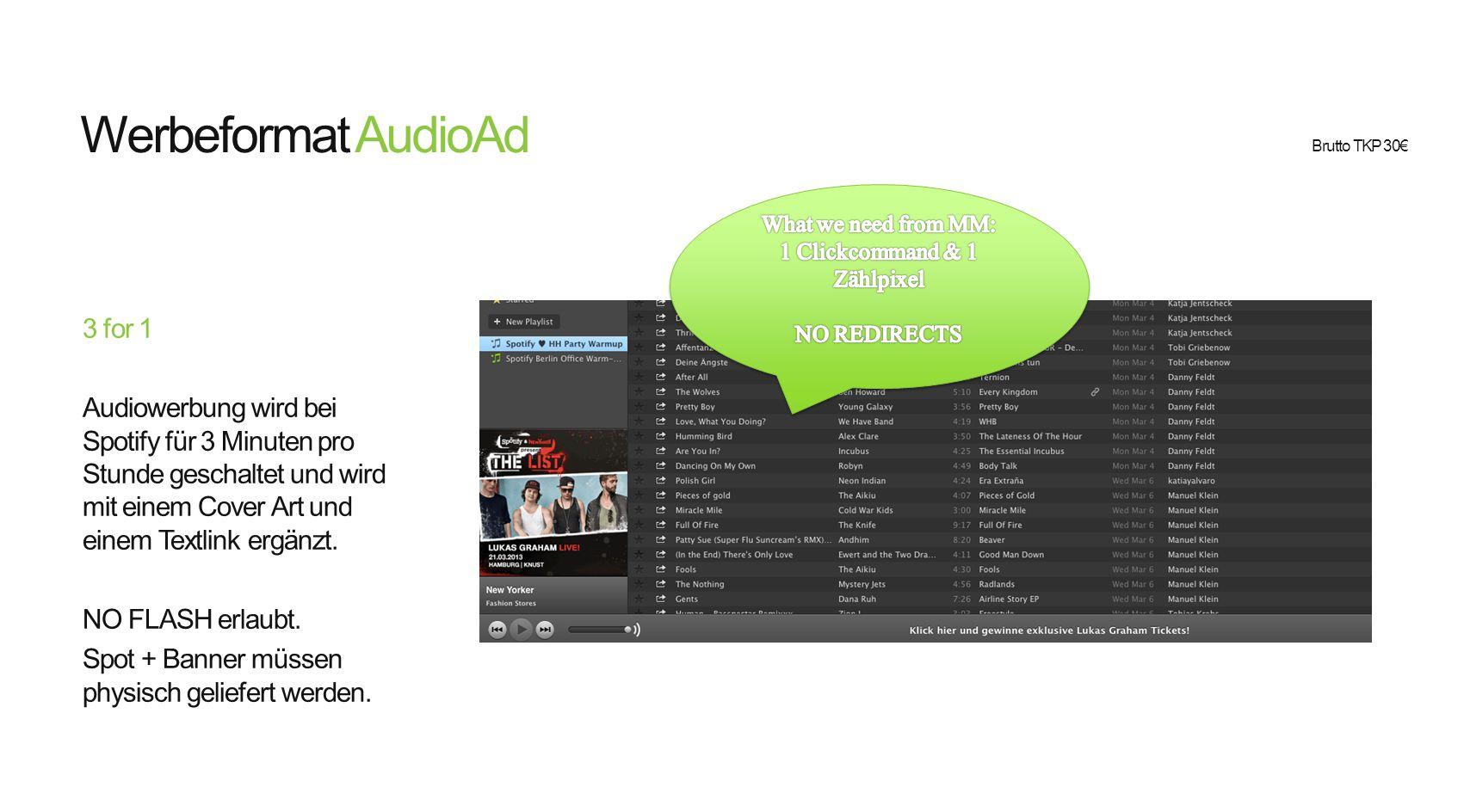 Werbeformat AudioAd 3 for 1 Audiowerbung wird bei Spotify für 3 Minuten pro Stunde geschaltet und wird mit einem Cover Art und einem Textlink ergänzt.