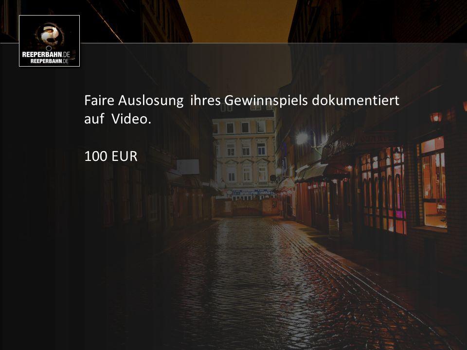 Faire Auslosung ihres Gewinnspiels dokumentiert auf Video. 100 EUR
