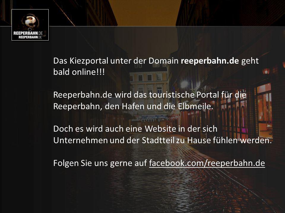 Das Kiezportal unter der Domain reeperbahn.de geht bald online!!.