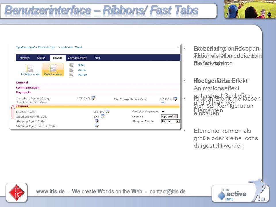 """Ribbons in den Webpart- Aktionsleisten erleichtern die Navigation """"Mouse-Over-Effekt"""" Ribbon-Elemente lassen sich per Konfiguration einbauen Elemente"""