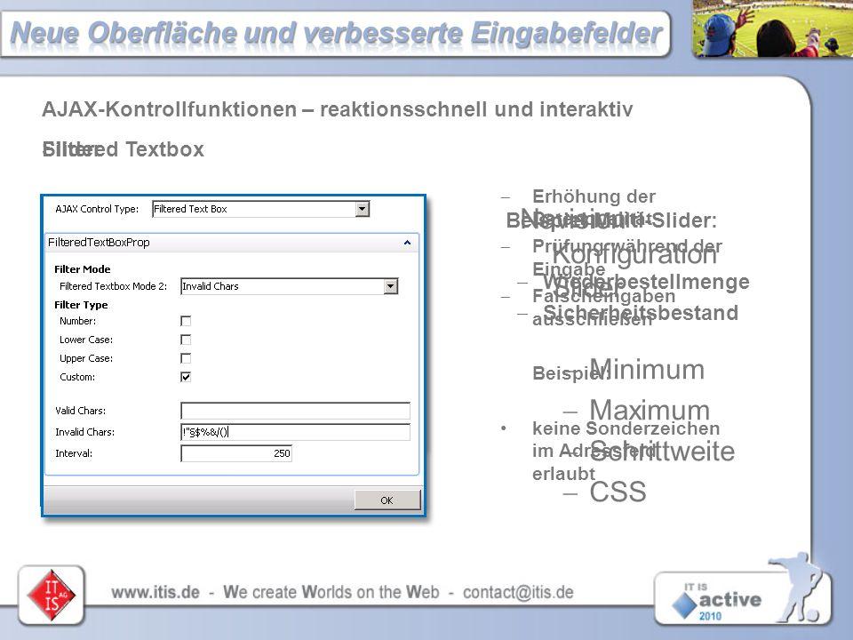 Beispiel Multi-Slider:  Wiederbestellmenge  Sicherheitsbestand AJAX-Kontrollfunktionen – reaktionsschnell und interaktiv Navision Konfiguration Slid