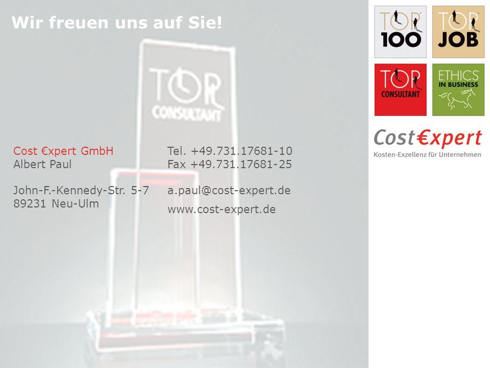 Cost €xpert GmbH Albert Paul John-F.-Kennedy-Str. 5-7 89231 Neu-Ulm Tel. +49.731.17681-10 Fax +49.731.17681-25 a.paul@cost-expert.de Wir freuen uns au