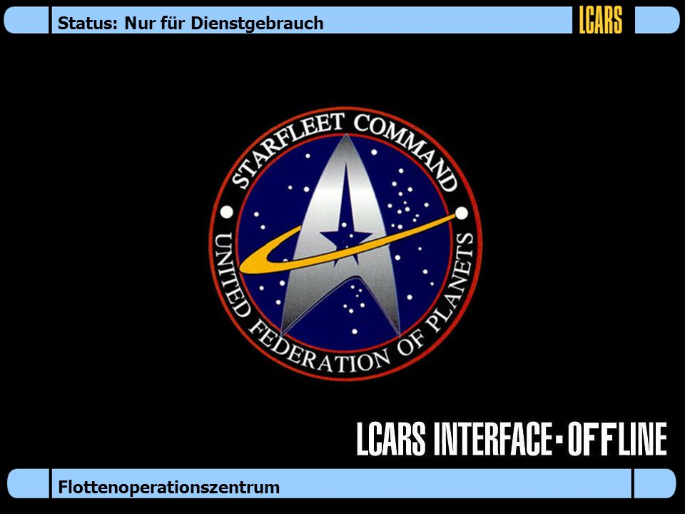 Flottenoperationszentrum Status: Nur für Dienstgebrauch
