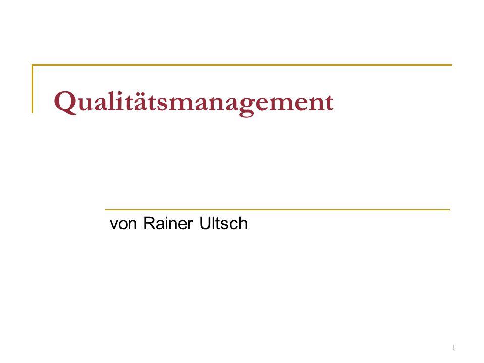 1 Qualitätsmanagement von Rainer Ultsch