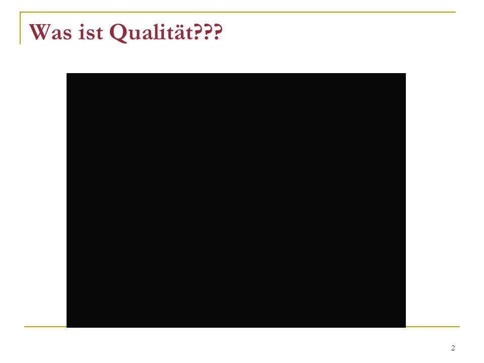 2 Was ist Qualität???