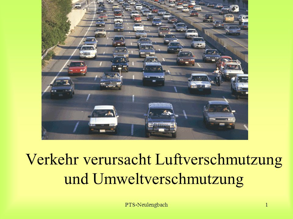 PTS-Neulengbach1 Verkehr verursacht Luftverschmutzung und Umweltverschmutzung