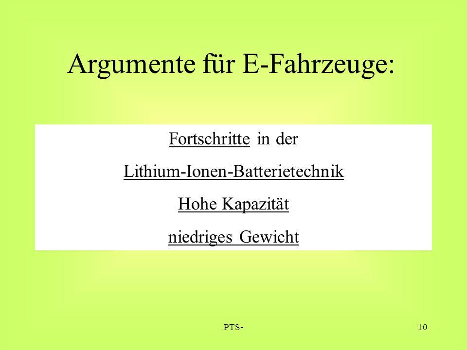 PTS-10 Argumente für E-Fahrzeuge: Fortschritte in der Lithium-Ionen-Batterietechnik Hohe Kapazität niedriges Gewicht