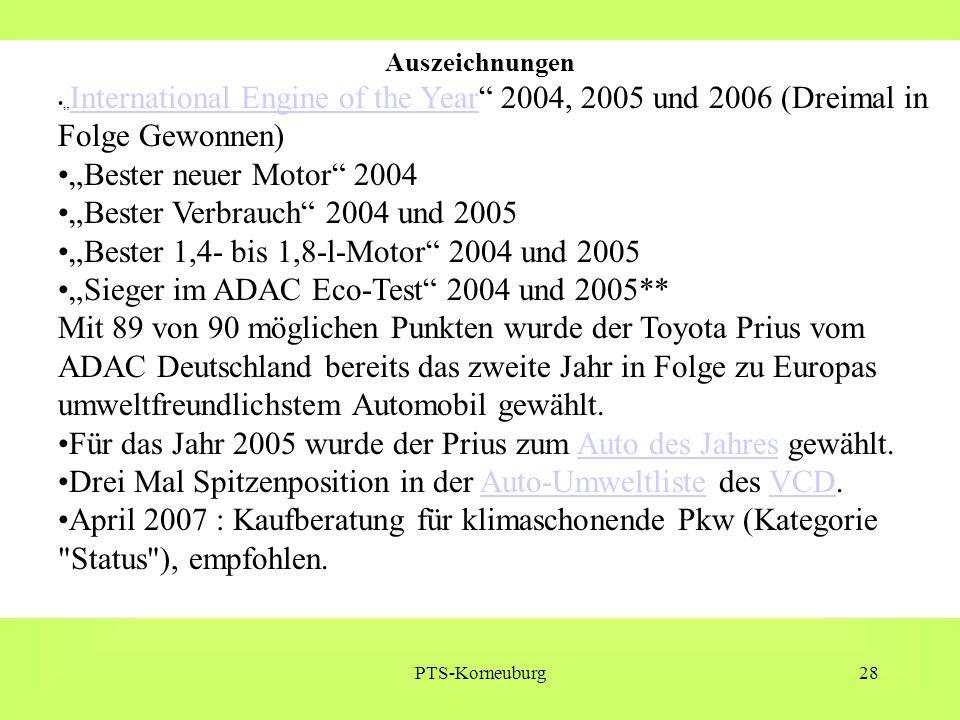 """PTS-Korneuburg28 Auszeichnungen """" International Engine of the Year"""" 2004, 2005 und 2006 (Dreimal in Folge Gewonnen) International Engine of the Year """""""