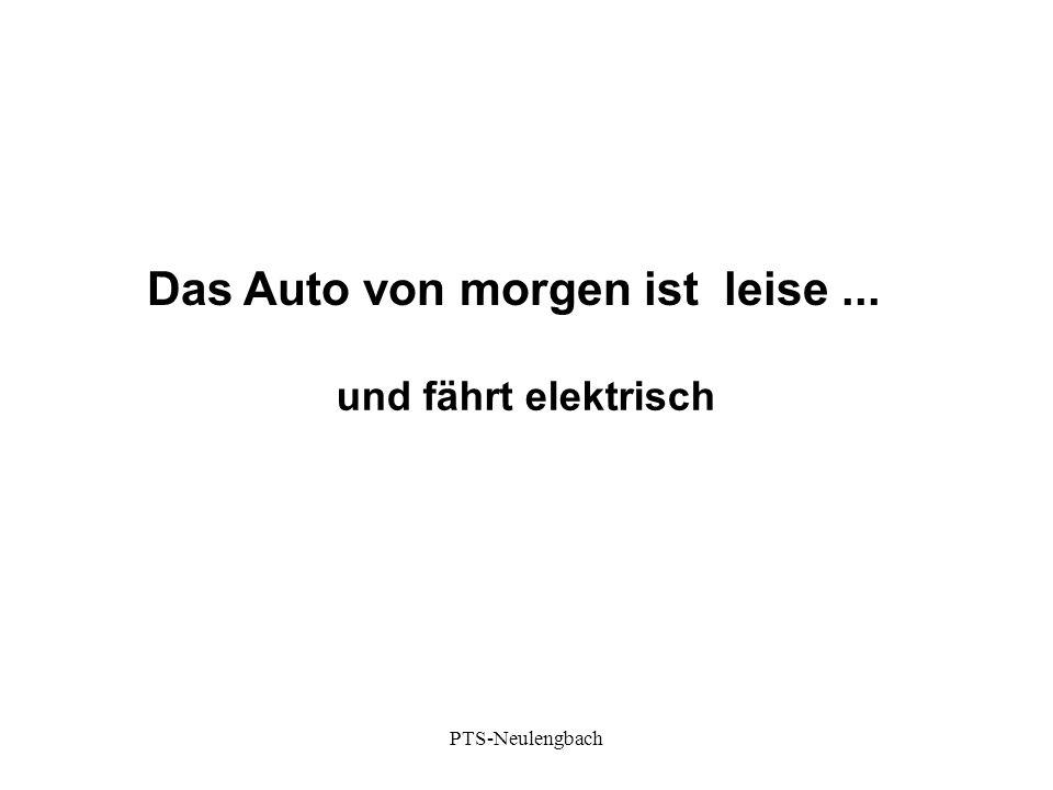 Das Auto von morgen ist leise... und fährt elektrisch PTS-Neulengbach