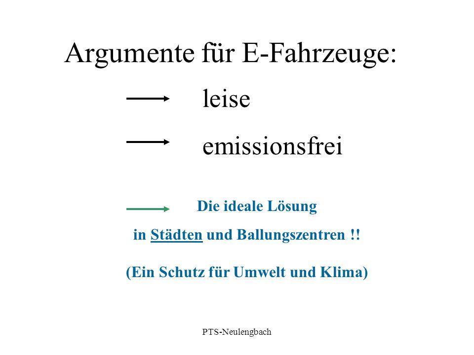 Argumente für E-Fahrzeuge: leise emissionsfrei Die ideale Lösung in Städten und Ballungszentren !! (Ein Schutz für Umwelt und Klima) PTS-Neulengbach