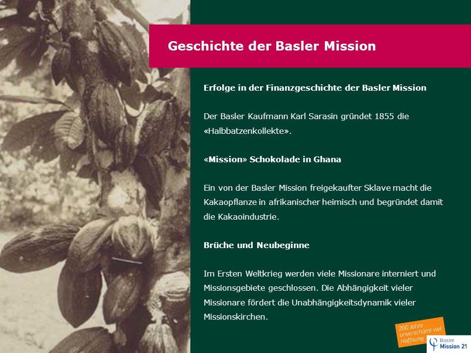 Geschichte der Basler Mission Erfolge in der Finanzgeschichte der Basler Mission Der Basler Kaufmann Karl Sarasin gründet 1855 die «Halbbatzenkollekte