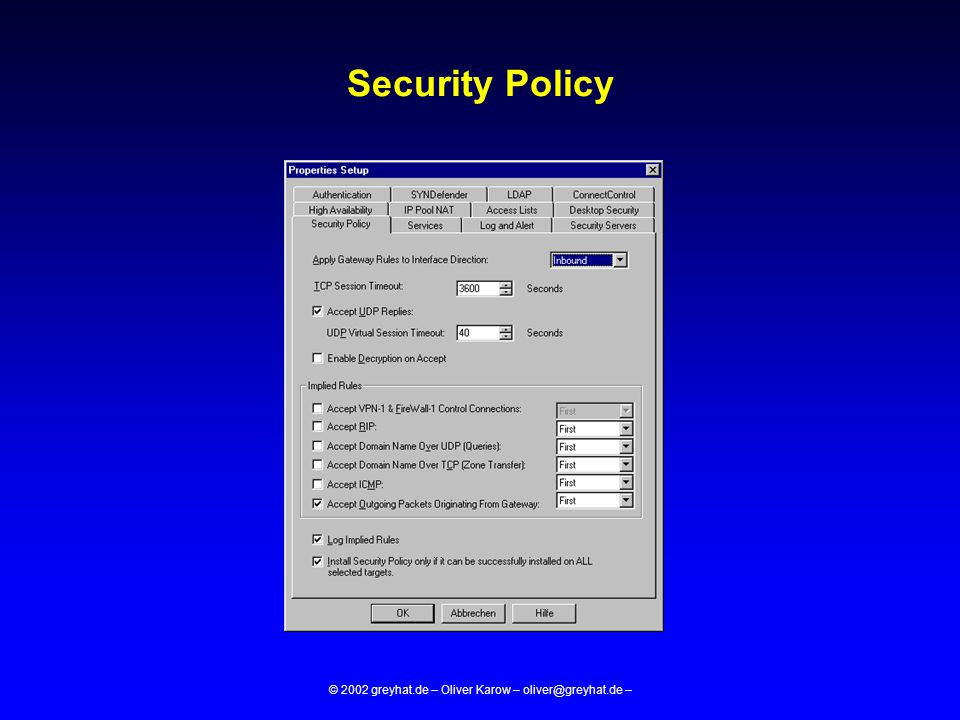 © 2002 greyhat.de – Oliver Karow – oliver@greyhat.de – Security Policy