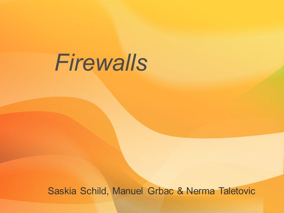 Firewalls Saskia Schild, Manuel Grbac & Nerma Taletovic