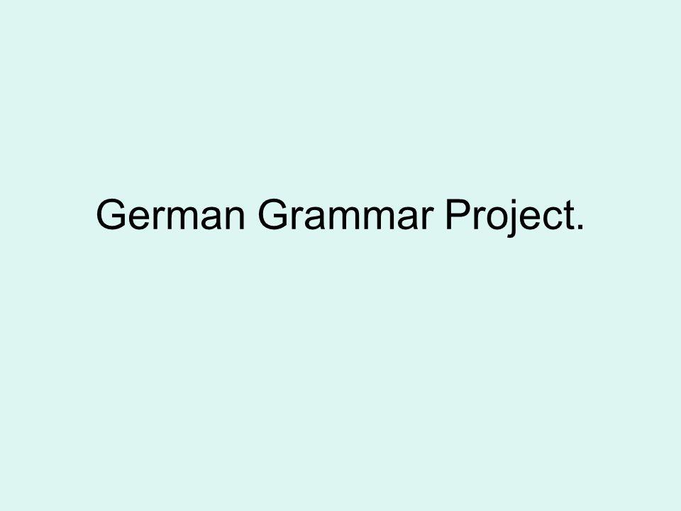 German Grammar Project.