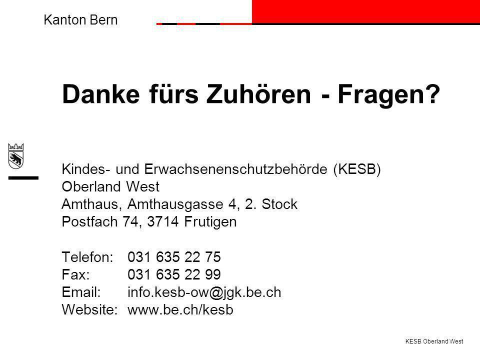 Kanton Bern Danke fürs Zuhören - Fragen.