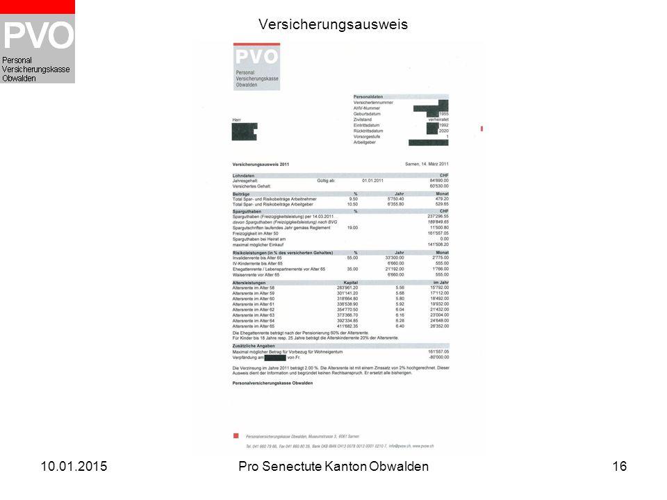 10.01.2015Pro Senectute Kanton Obwalden16 Versicherungsausweis