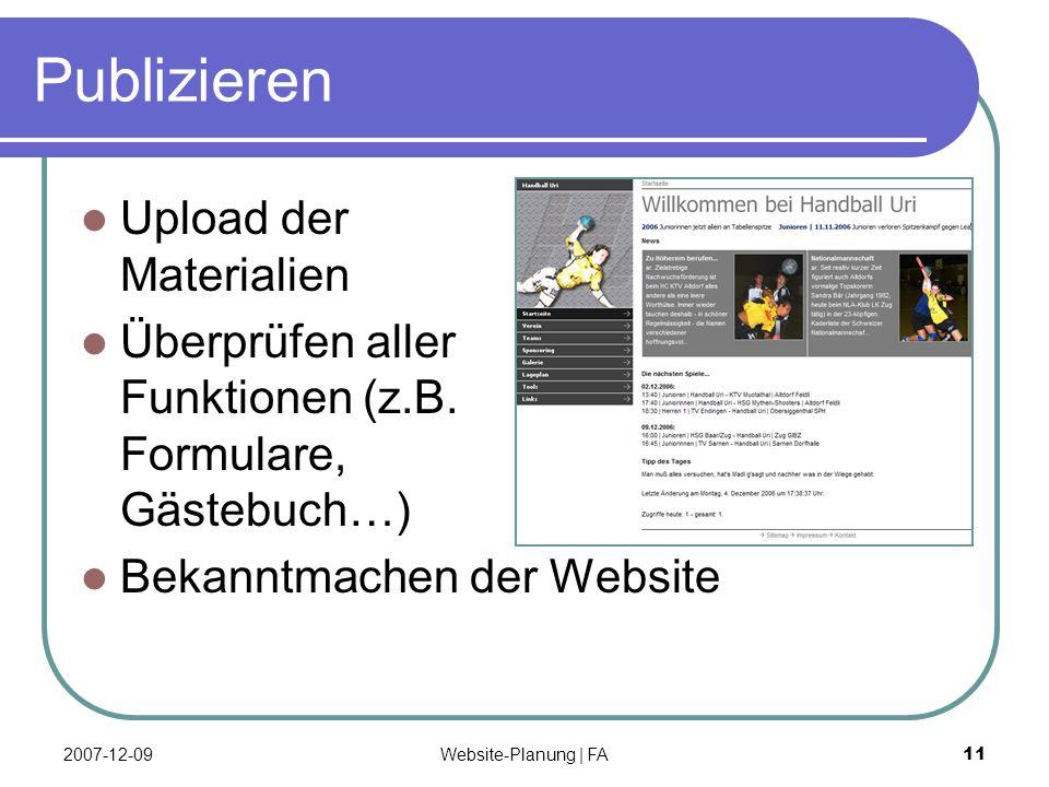 Website-Planung | FA 11 Publizieren Upload der Materialien Überprüfen aller Funktionen (z.B.