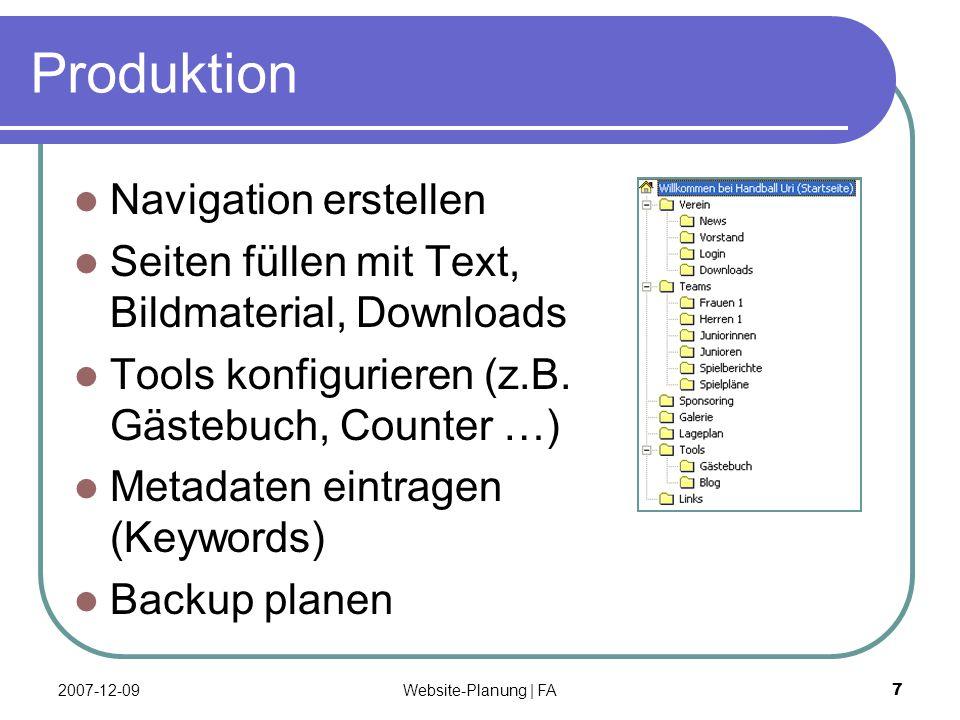 Website-Planung | FA 7 Produktion Navigation erstellen Seiten füllen mit Text, Bildmaterial, Downloads Tools konfigurieren (z.B.