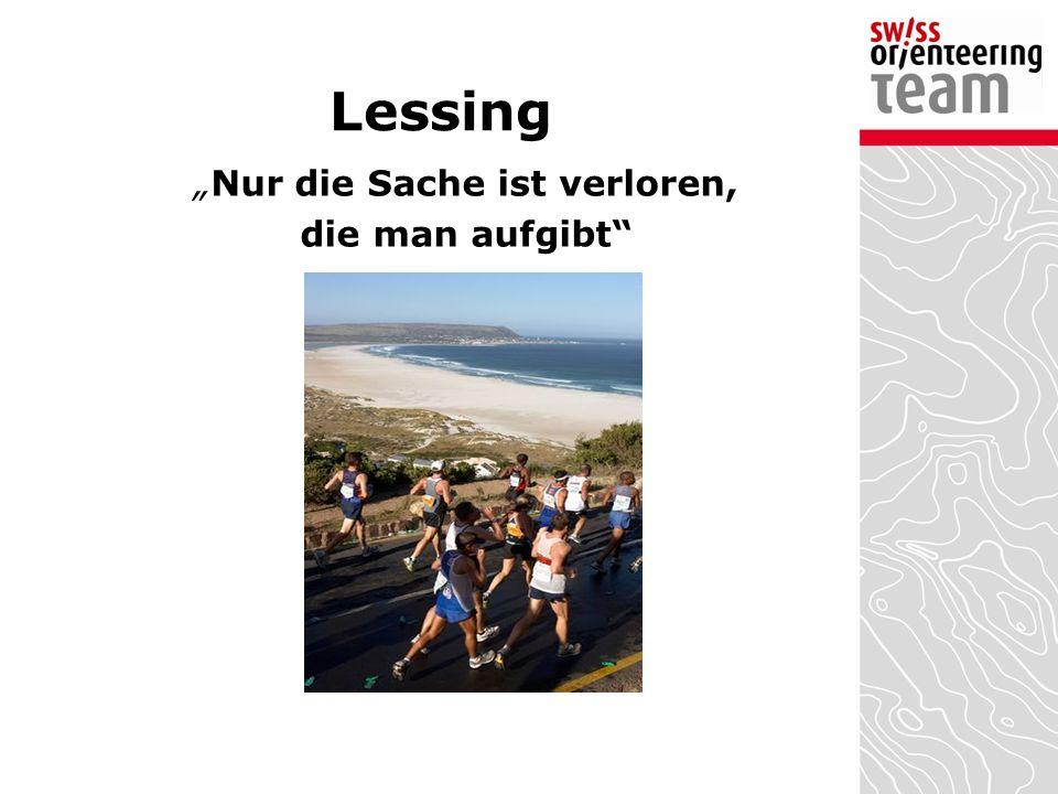 """Lessing """"Nur die Sache ist verloren, die man aufgibt"""""""