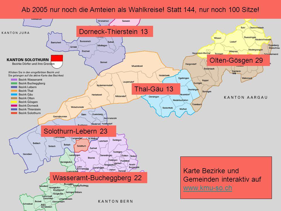 Karte Bezirke und Gemeinden interaktiv auf www.kmu-so.ch www.kmu-so.ch Solothurn-Lebern 23 Wasseramt-Bucheggberg 22 Thal-Gäu 13 Olten-Gösgen 29 Dornec