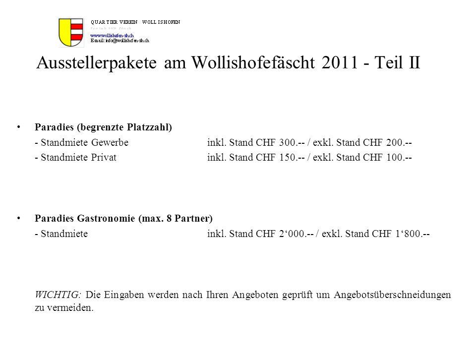Ausstellerpakete am Wollishofefäscht 2011 - Teil II Paradies (begrenzte Platzzahl) - Standmiete Gewerbeinkl. Stand CHF 300.-- / exkl. Stand CHF 200.--