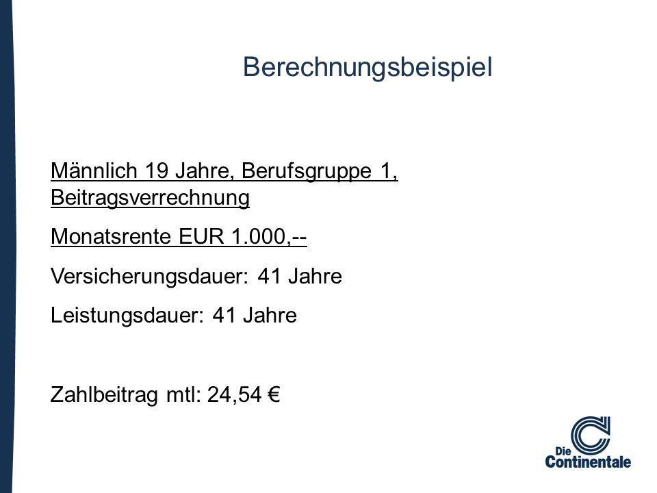 Männlich 19 Jahre, Berufsgruppe 1, Beitragsverrechnung Monatsrente EUR 1.000,-- Versicherungsdauer: 41 Jahre Leistungsdauer: 41 Jahre Zahlbeitrag mtl: