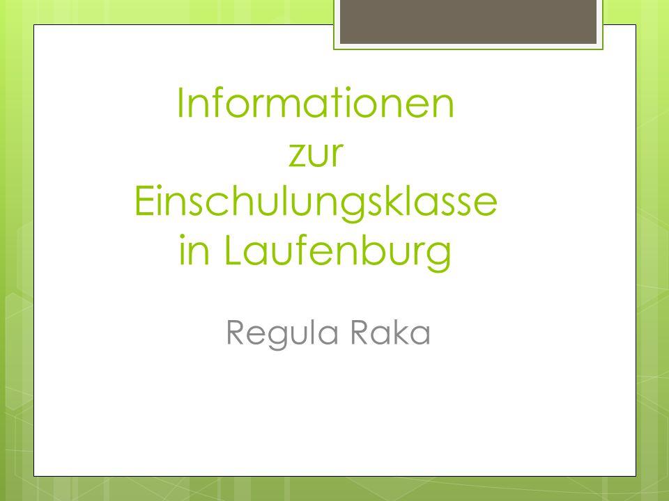 Informationen zur Einschulungsklasse in Laufenburg Regula Raka