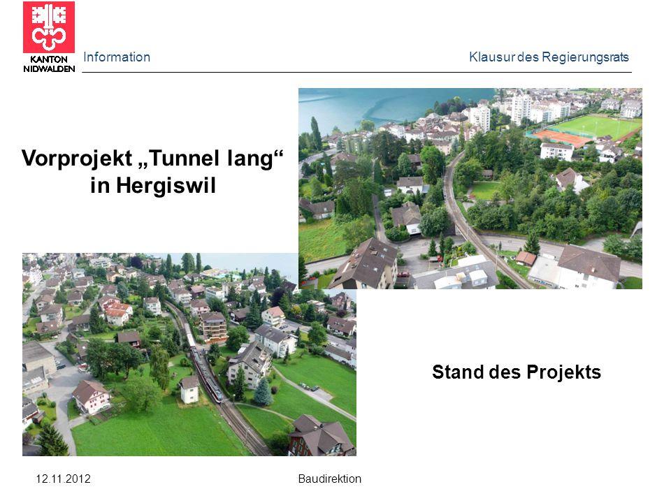 Information Klausur des Regierungsrats 12.11.2012 Baudirektion Für den Variantenentscheid im Landrat benötigt es :  Varianten für einen Doppelspurausbau in Hergiswil auf Stufe Vorprojekt (Kosten : +/- 20%) mit Bewertung.