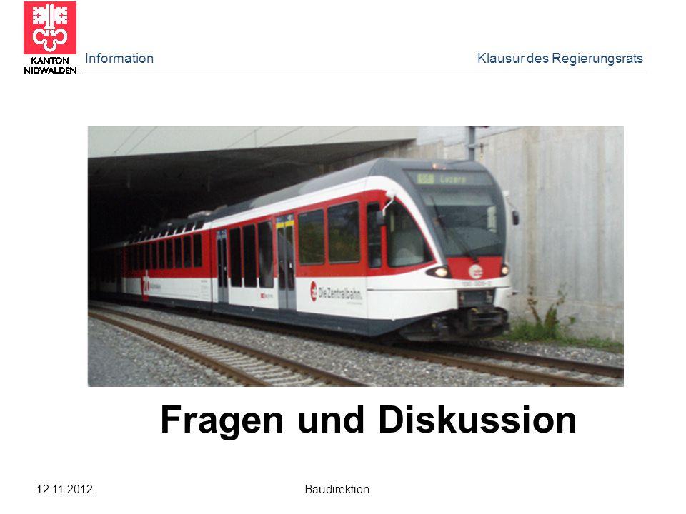 Information Klausur des Regierungsrats 12.11.2012 Baudirektion Fragen und Diskussion