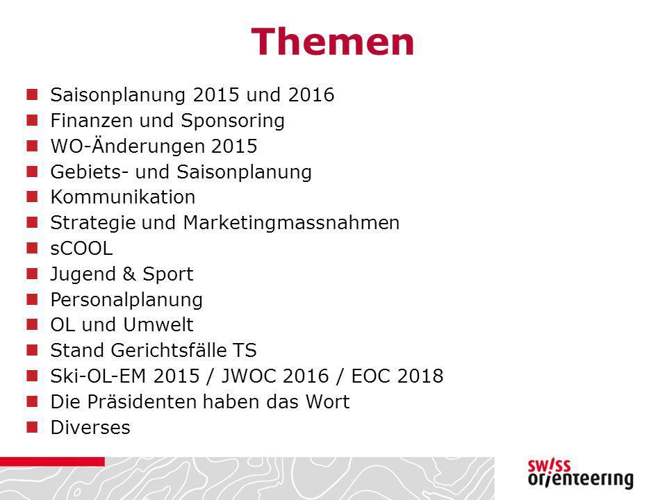 Themen Saisonplanung 2015 und 2016 Finanzen und Sponsoring WO-Änderungen 2015 Gebiets- und Saisonplanung Kommunikation Strategie und Marketingmassnahm