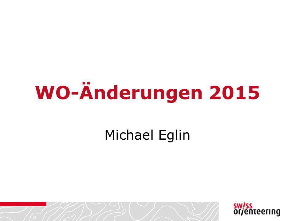 WO-Änderungen 2015 Michael Eglin